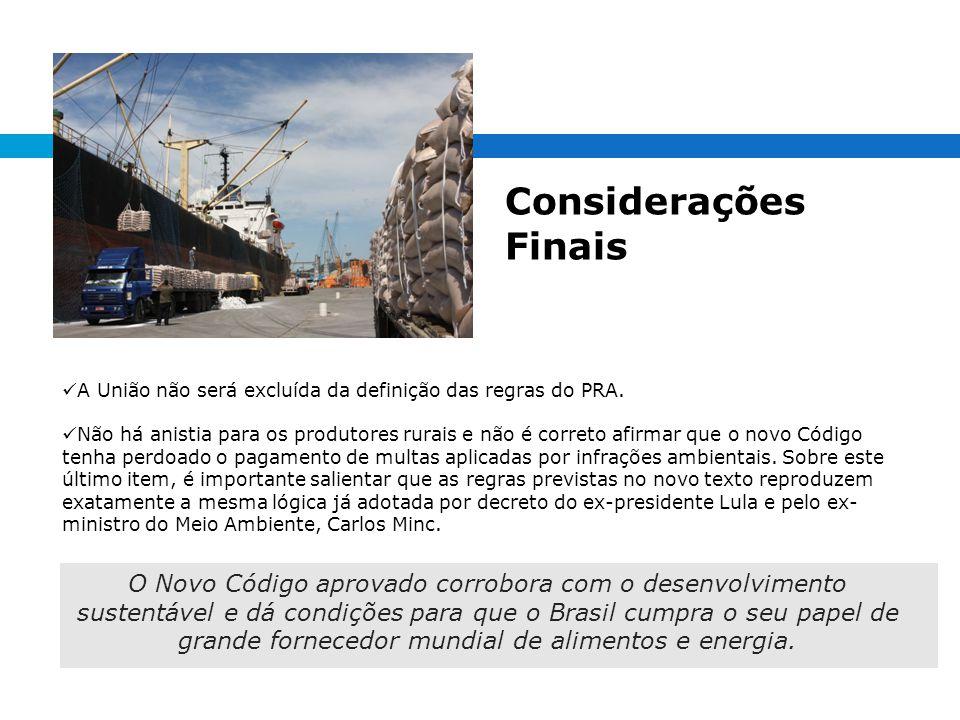 Considerações Finais A União não será excluída da definição das regras do PRA.