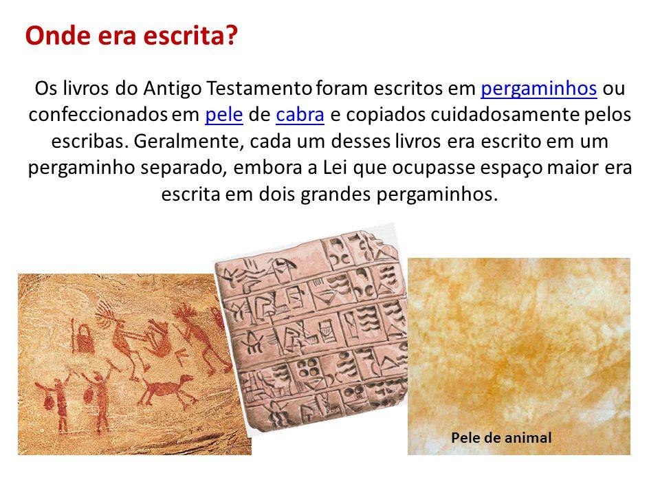 Os livros do Antigo Testamento foram escritos em pergaminhos ou confeccionados em pele de cabra e copiados cuidadosamente pelos escribas. Geralmente,