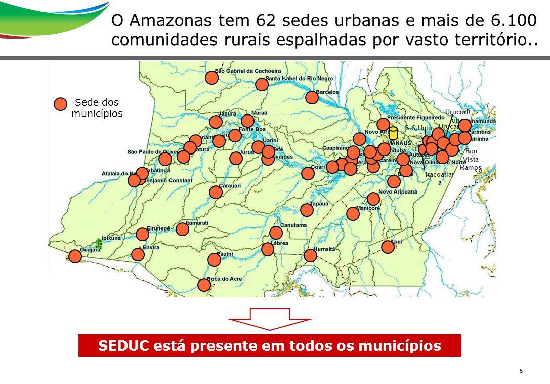 5 O Amazonas tem 62 sedes urbanas e mais de 6.100 comunidades rurais espalhadas por vasto território.. Boa Vista Ramos Itacoatiar a S.S.Uatu mã Urucur