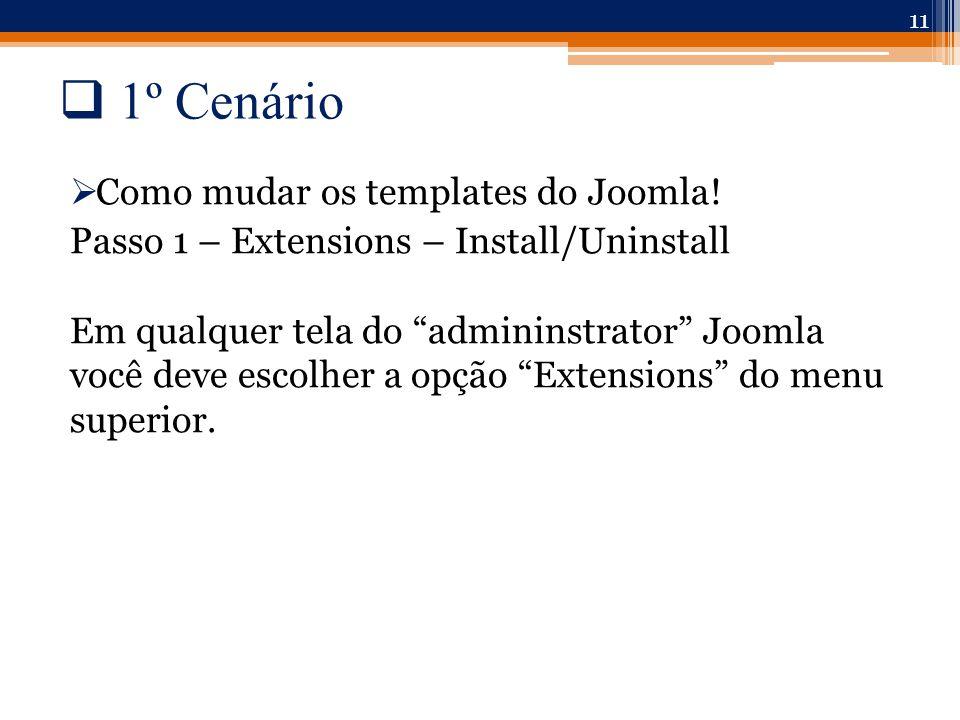  1º Cenário  Como mudar os templates do Joomla.
