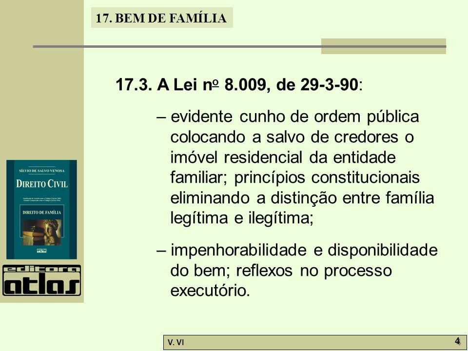 17.BEM DE FAMÍLIA V. VI 4 4 17.3.