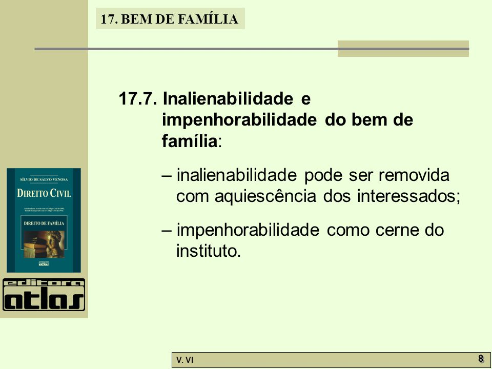 17.BEM DE FAMÍLIA V. VI 8 8 17.7.