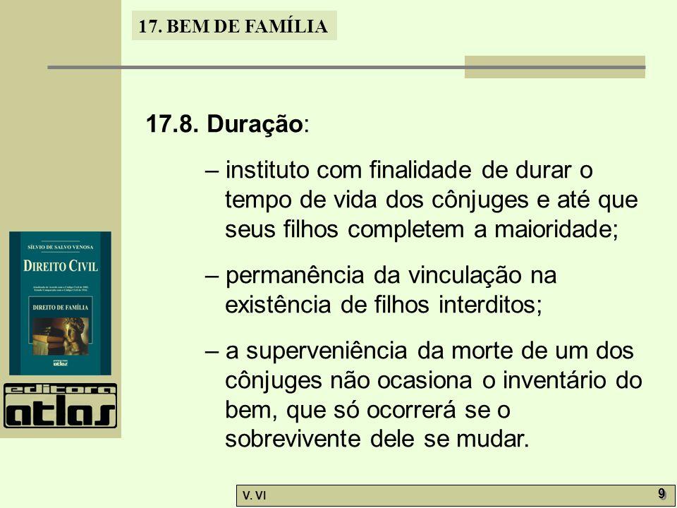 17.BEM DE FAMÍLIA V. VI 9 9 17.8.