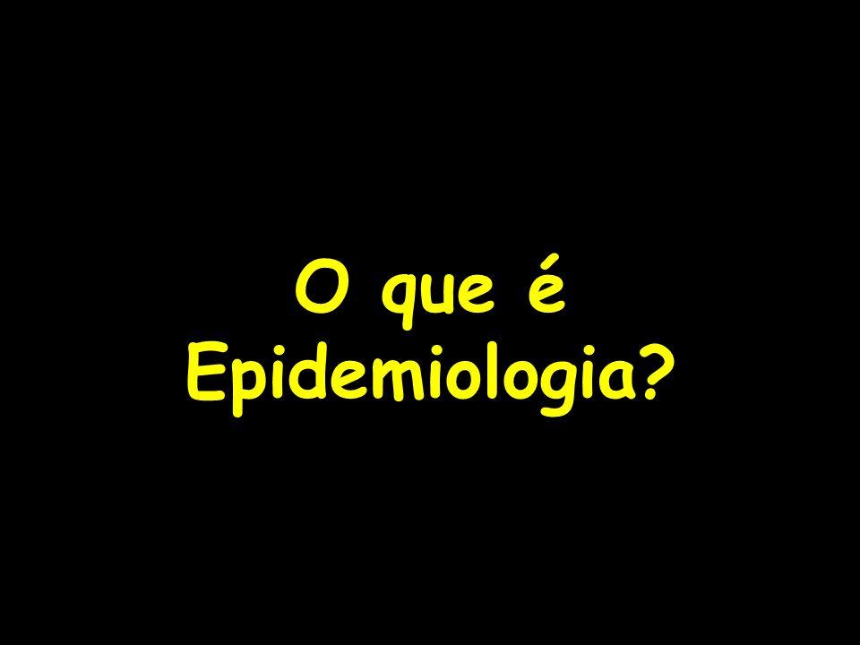 O que é Epidemiologia?