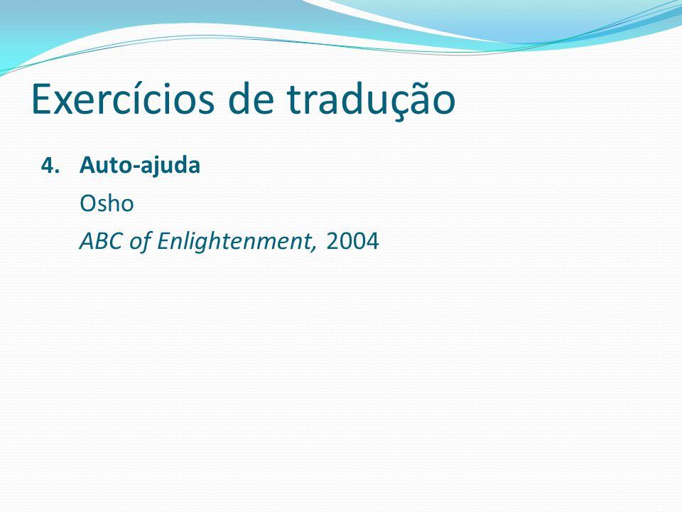Exercícios de tradução 4. Auto-ajuda Osho ABC of Enlightenment, 2004