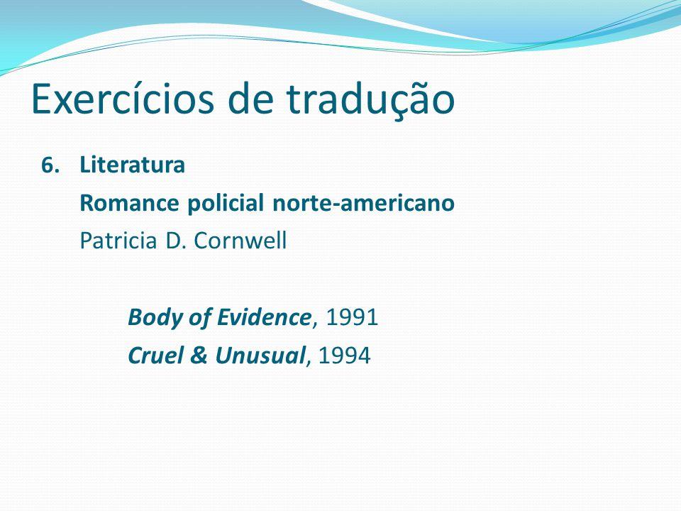 Exercícios de tradução 6.Literatura Romance policial norte-americano Patricia D.