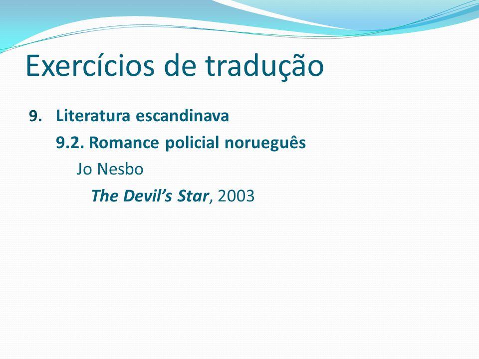 Exercícios de tradução 9.Literatura escandinava 9.2.