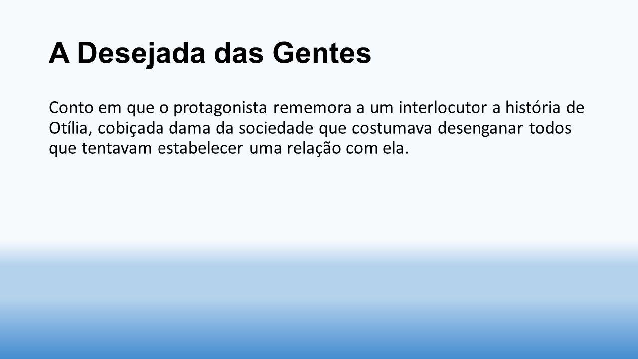 A Causa Secreta A primeira é a identificação entre Garcia e Maria Luísa, mulher do amigo.
