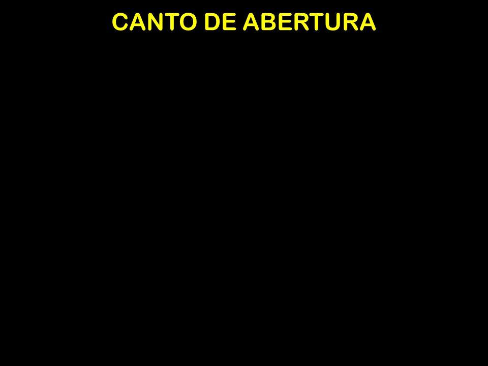 CANTO DE ABERTURA