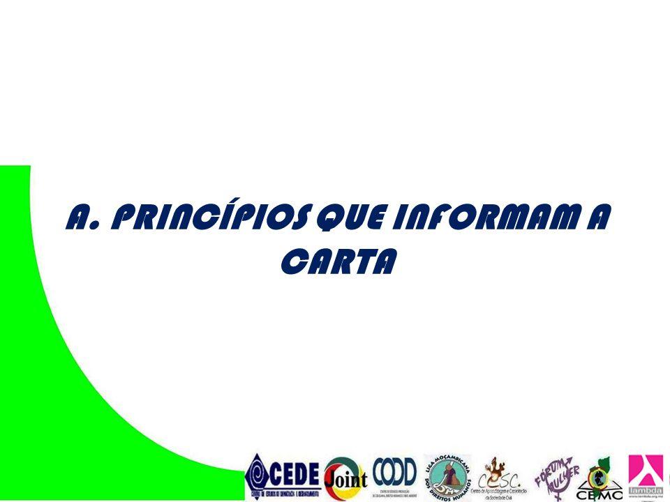 ARTIGOS 2 e 3: PRINCÍPIOS DA UNIVERSALIDADE E IGUALDADE DE DIREITOS CONSTATAÇÕES O Princípios da Universalidade e Igualdade de Direitos está consagrado nas leis internas.