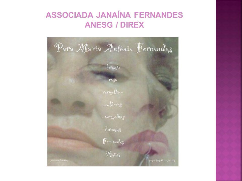 ASSOCIADA JANAÍNA FERNANDES ANESG / DIREX