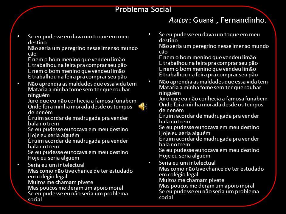 Problema Social Autor: Guará, Fernandinho.