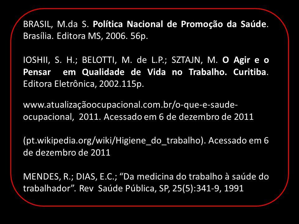 BRASIL, M.da S. Política Nacional de Promoção da Saúde.