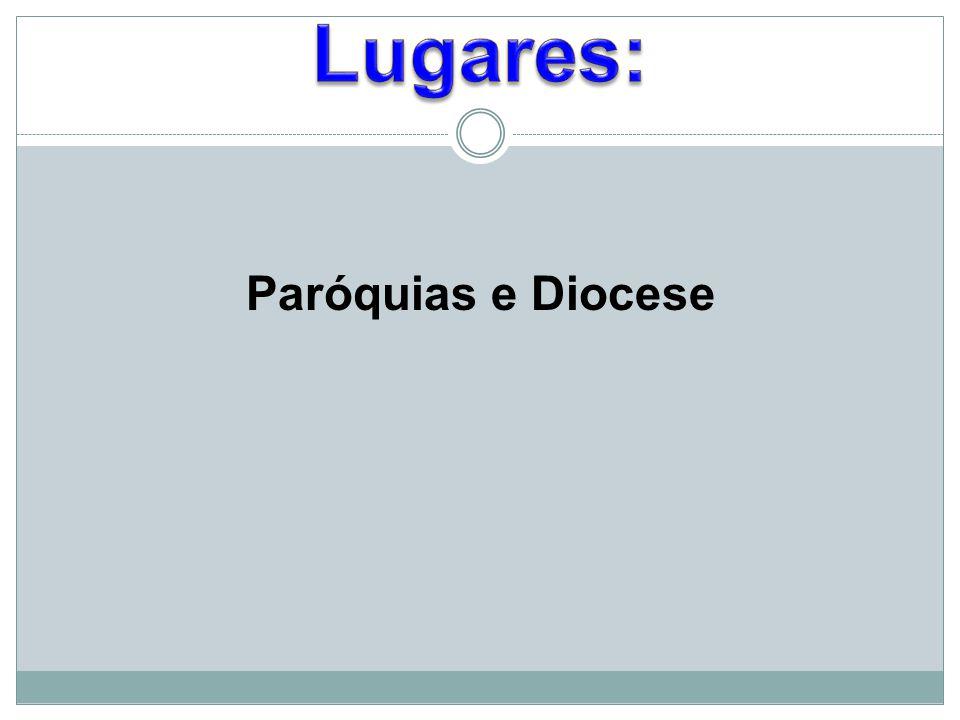 Paróquias e Diocese