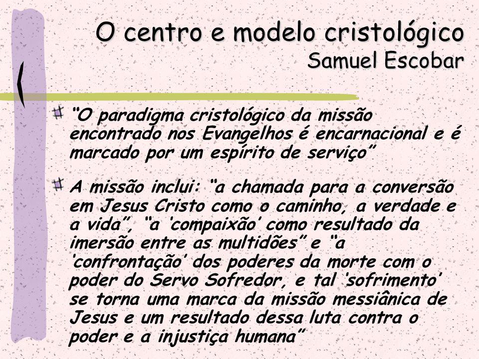 """""""O paradigma cristológico da missão encontrado nos Evangelhos é encarnacional e é marcado por um espírito de serviço"""" A missão inclui: """"a chamada para"""