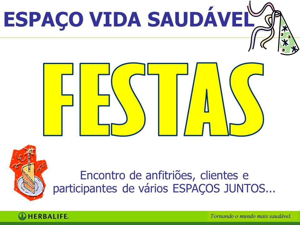 Encontro de anfitriões, clientes e participantes de vários ESPAÇOS JUNTOS... ESPAÇO VIDA SAUDÁVEL