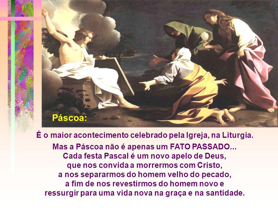 - As Mulheres : abandonam depressa o lugar da morte e correm para anunciar aos irmãos que Cristo está vivo. * Representam os que acreditam na vitória