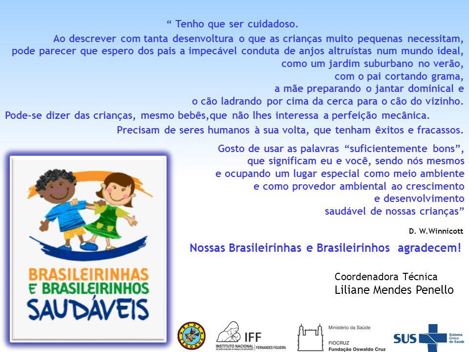 Contatos: 55 21 25541947 ebbs.comunicacao@gmail.com http://www.facebook.com/estrategiabrasileirinhos Links para download gratuito do e-book do Livro: A Contribuição da Estratégia Brasileirinhas e Brasileirinhos Saudáveis para a construção de uma política de atenção integral à saúde da criança http://www.livrariacultura.com.br/Produto/E-BOOK/ESTRATEGIA- BRASILEIRINHAS-E-BRASILEIRINHOS-SAUDAVE/17880409 http://ptbr.kobobooks.com/search/search.html?q=estrat%C3%A9gia+brasileirinhas