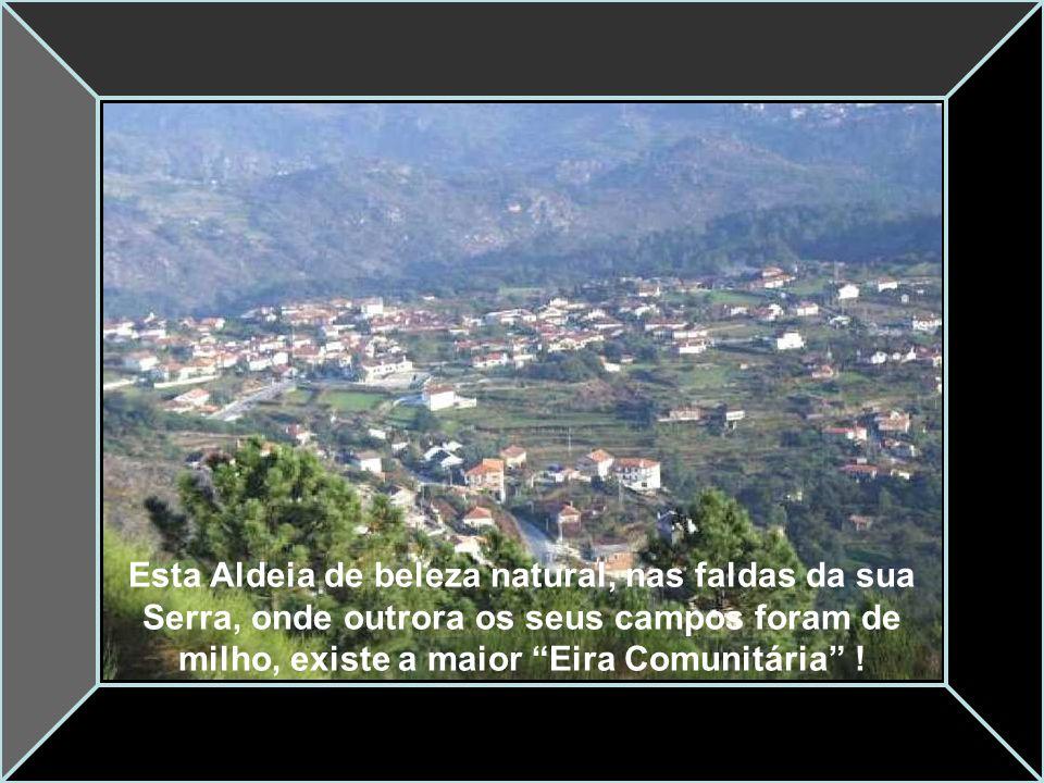 É um povoado com mais de 2000 anos, basta observar as Antas que rodeiam este local !
