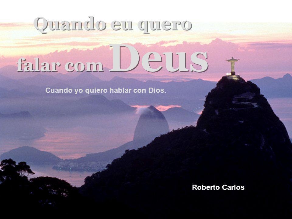 Deus é pai, Deus é luz Deus é pai, Deus é luz Dios es padre, Dios es luz