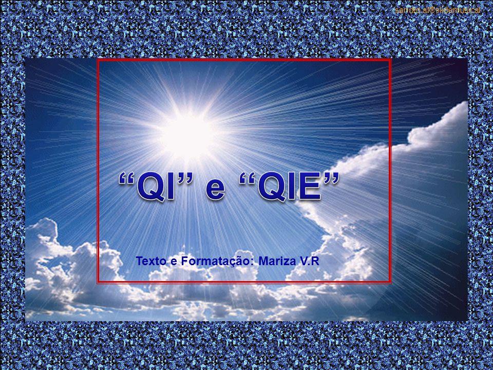 Seria ouvir com Q.I.E.Porque Deus, é o espírito maior que nos criou à sua imagem e semelhança.