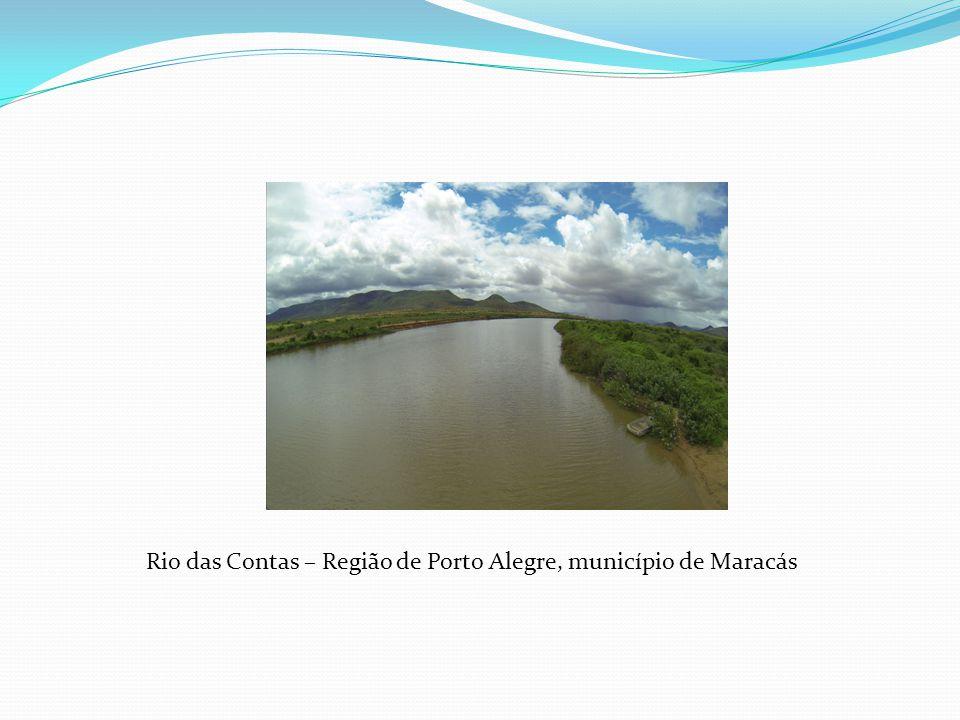 Rio das Contas – Região de Porto Alegre, município de Maracás