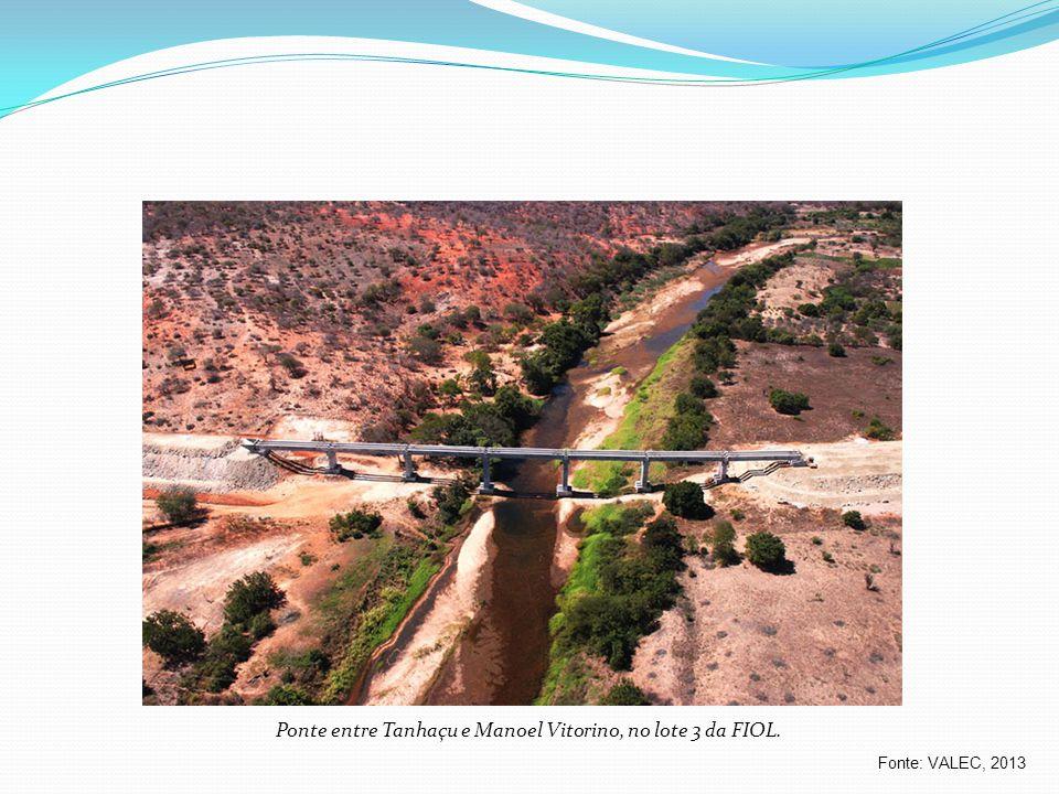 Fonte: VALEC, 2013 Ponte entre Tanhaçu e Manoel Vitorino, no lote 3 da FIOL.