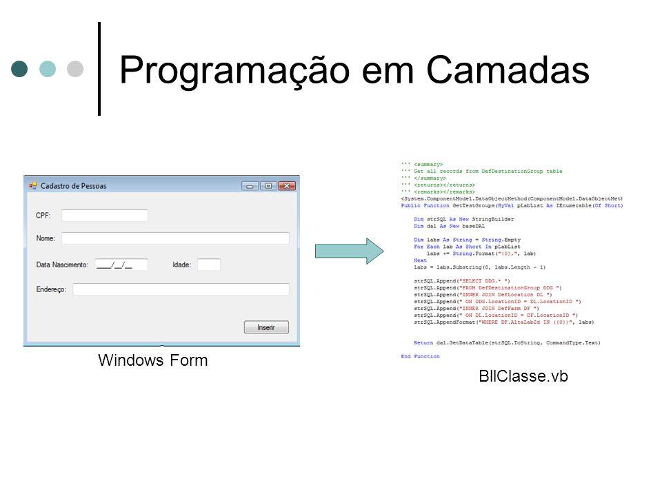Programação em Camadas Windows Form BllClasse.vb
