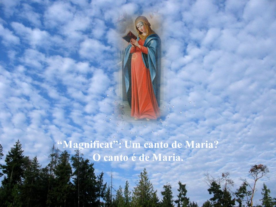 Vivendo uma experiência de Deus que deixava ela própria surpresa, Maria, que costumava guardar tudo em seu coração, foi buscar inspiração nele para sua oração.