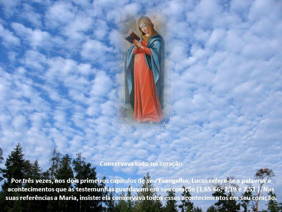 Conservava tudo no coração Por três vezes, nos dois primeiros capítulos de seu Evangelho, Lucas refere-se a palavras e acontecimentos que as testemunhas guardavam em seu coração (1,65-66; 2,19 e 2,51 ).