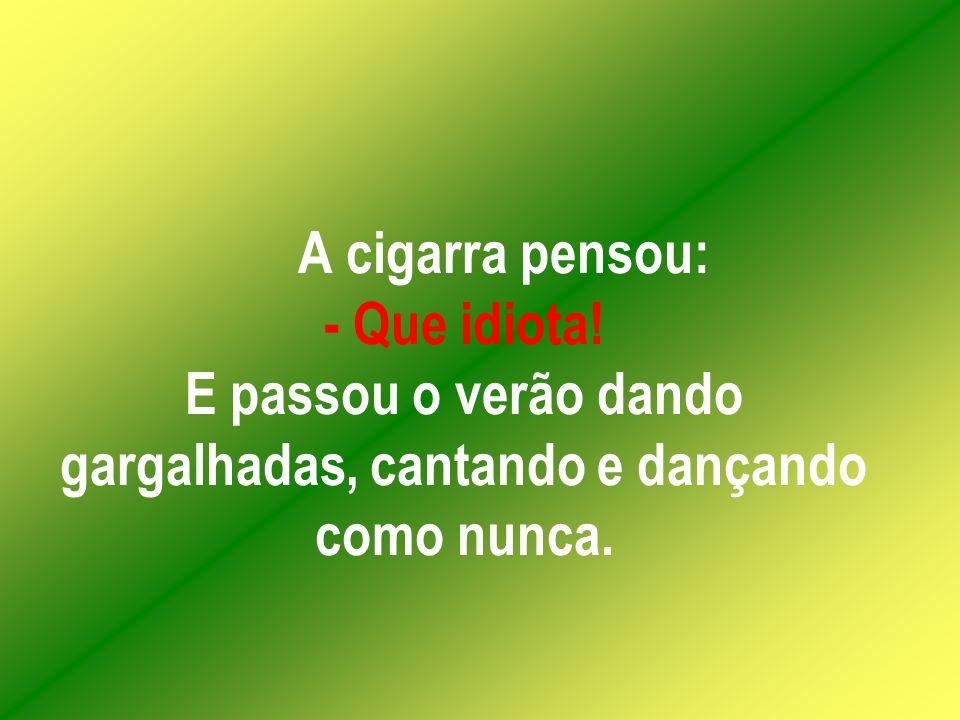 O Ministério da Justiça examinando exemplares do Jornal Última Hora, descobriu que a cigarra foi presa no passado, por promover algumas greves, assaltos e seqüestros (crimes políticos)...