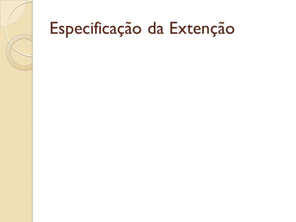 Especificação da Extenção