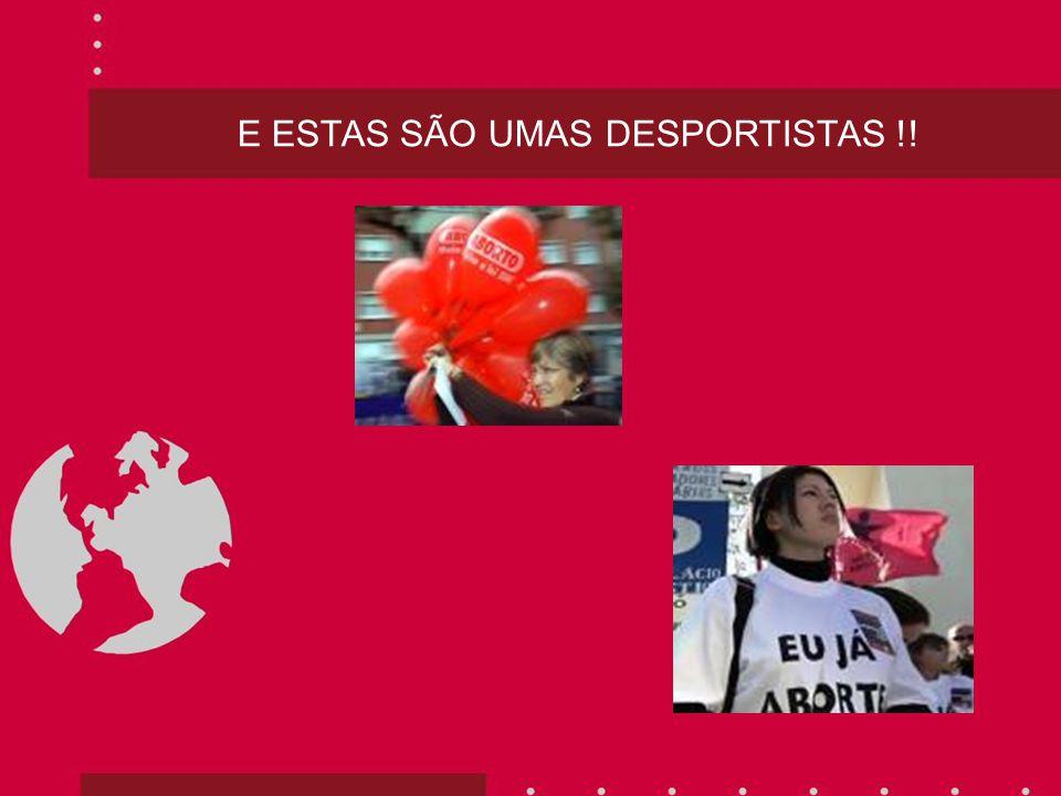 E ESTAS SÃO UMAS DESPORTISTAS !!
