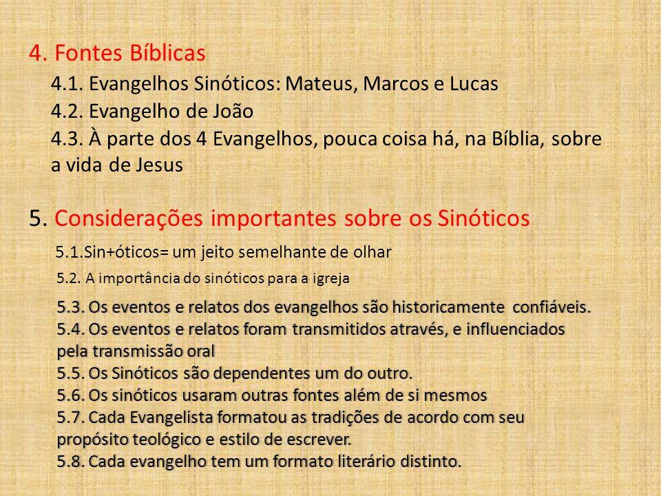 Exercício: em 03 grupos, escolher um tema da vida de Jesus e comparar os relatos dos 03 evangelhos sinóticos, acentuando semelhanças e diferenças.