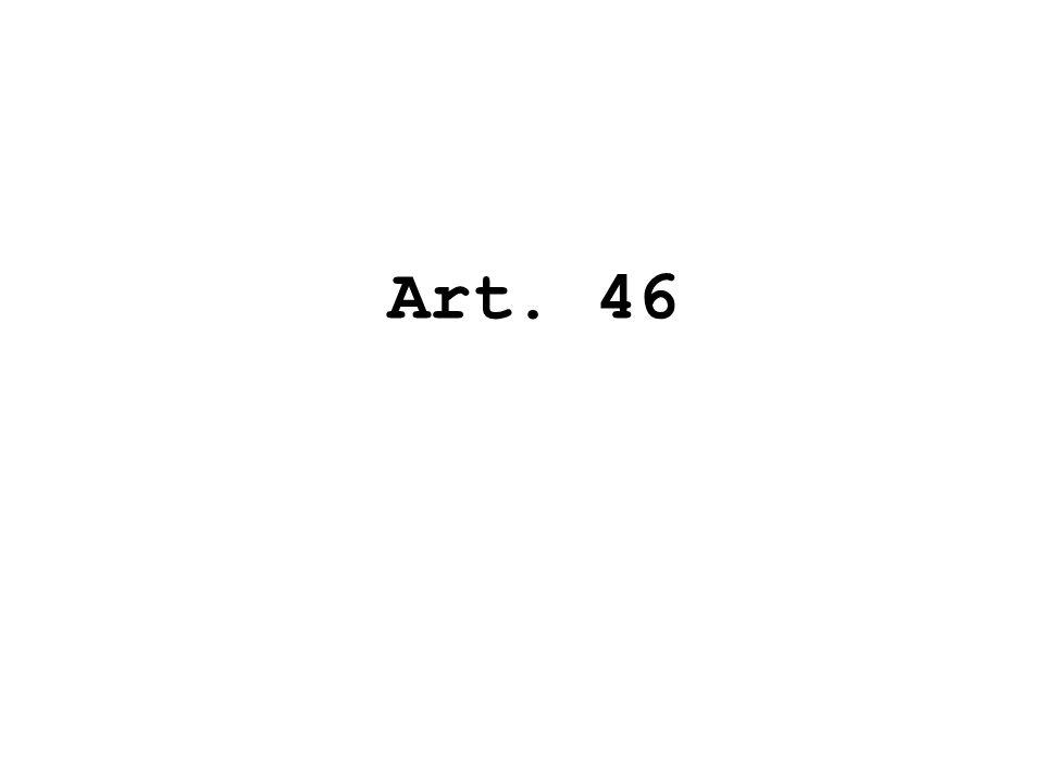 Art. 46