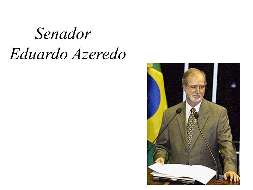 Senador Eduardo Azeredo