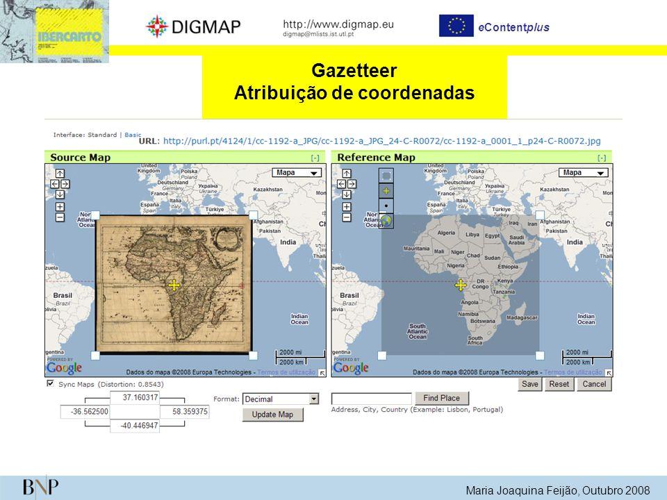 Maria Joaquina Feijão, Outubro 2008 eContentplus Gazetteer Atribuição de coordenadas