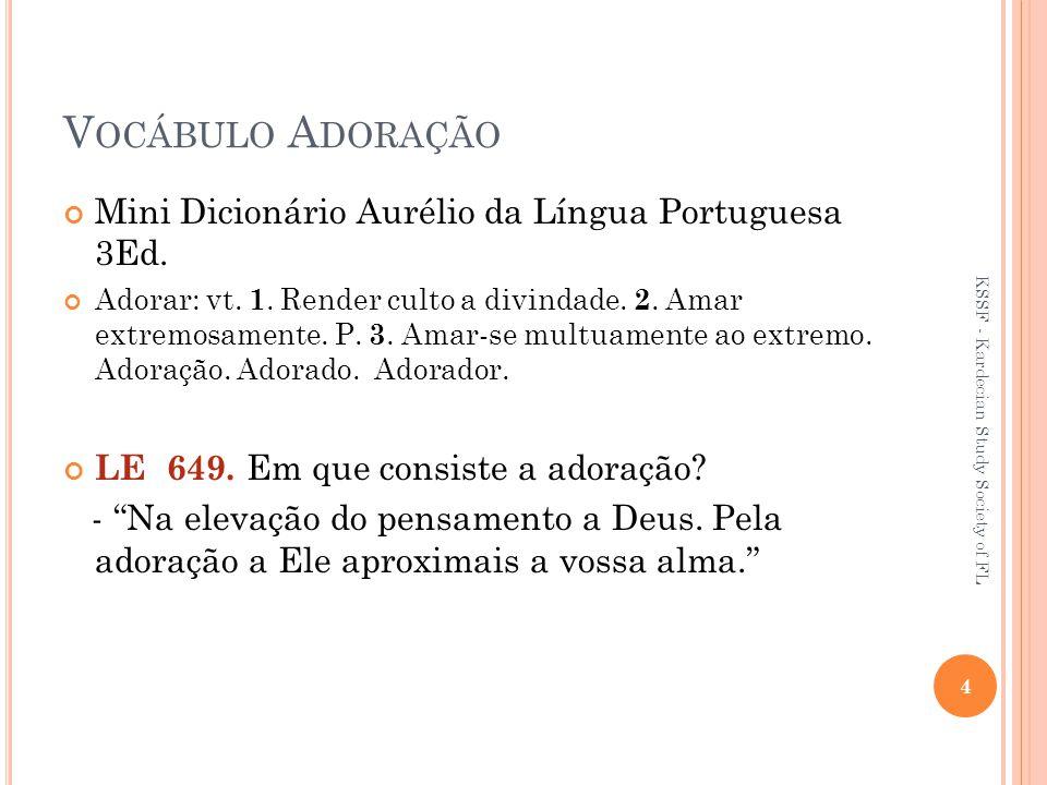 V OCÁBULO A DORAÇÃO Mini Dicionário Aurélio da Língua Portuguesa 3Ed.