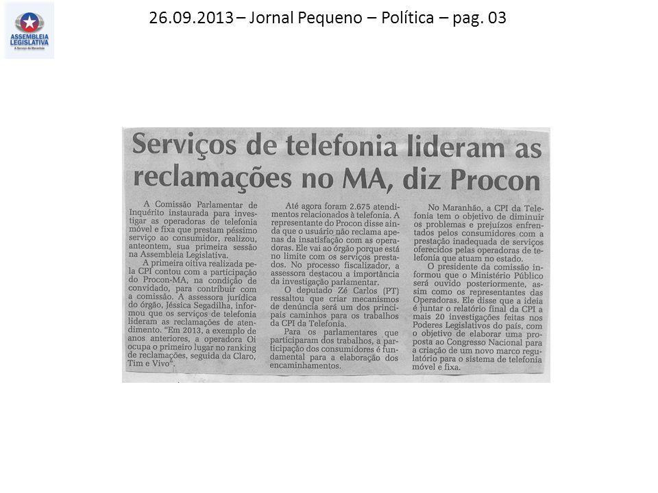 26.09.2013 – Jornal Pequeno – Política – pag. 03