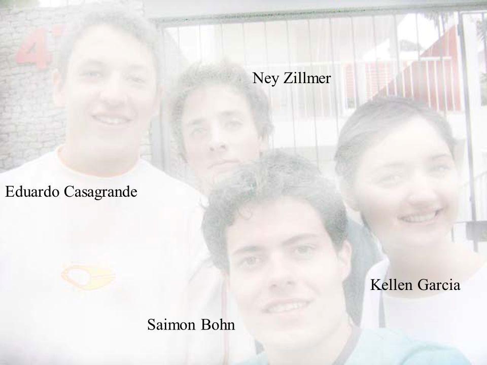 Eduardo Casagrande Ney Zillmer Kellen Garcia Saimon Bohn