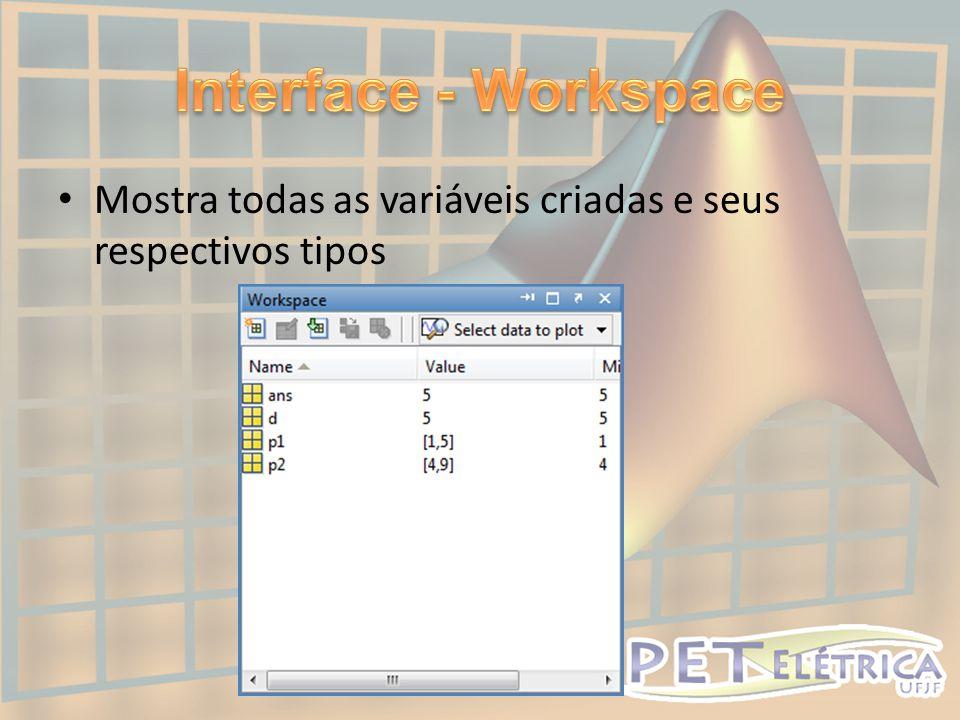 Podem ser tanto Scripts quanto Functions: • Script – arquivo contendo simplesmente uma sequência de comandos do MATLAB.