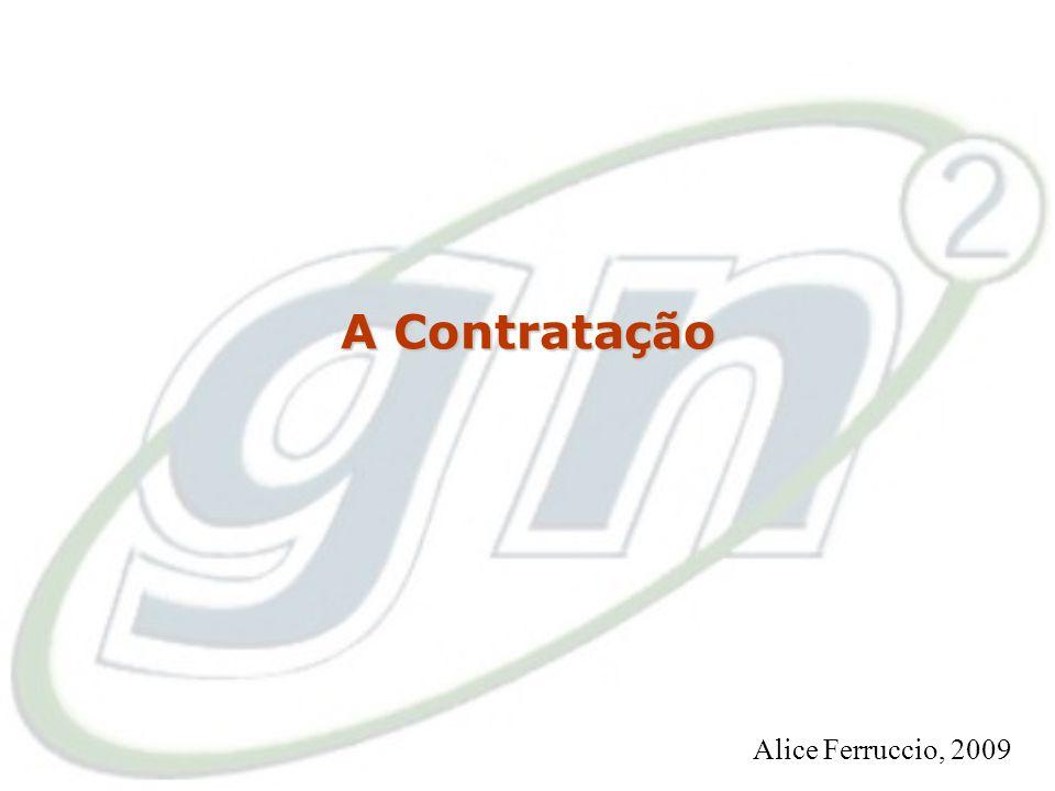 37 O Processo de Seleção MOMENTO DA instituição Alice Ferruccio, 2009