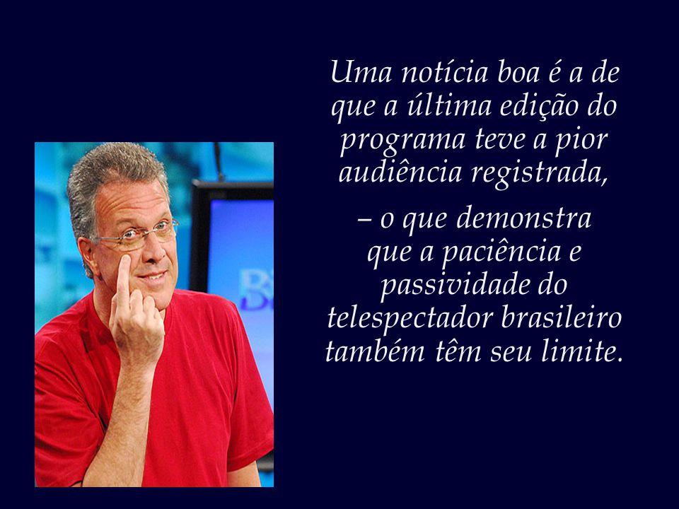 """""""Admitir ver o 'Big Brother Brasil' significa cada vez mais confessar uma falha de escolaridade, passar recibo de fútil, solitário, imaturo. Fuja de g"""