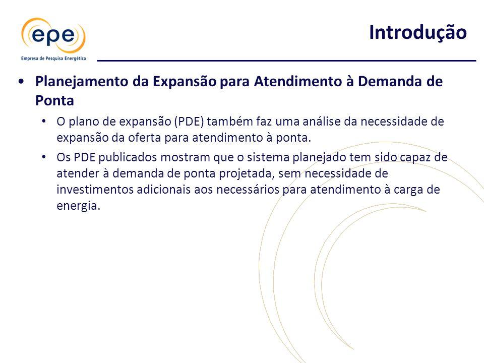 •Planejamento da Expansão para Atendimento à Demanda de Ponta • O plano de expansão (PDE) também faz uma análise da necessidade de expansão da oferta para atendimento à ponta.