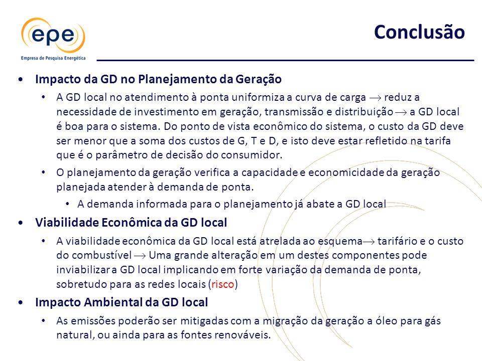 •Impacto da GD no Planejamento da Geração • A GD local no atendimento à ponta uniformiza a curva de carga  reduz a necessidade de investimento em geração, transmissão e distribuição  a GD local é boa para o sistema.