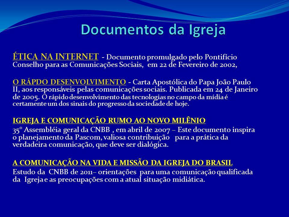 ÉTICA NA INTERNETÉTICA NA INTERNET - Documento promulgado pelo Pontifício Conselho para as Comunicações Sociais, em 22 de Fevereiro de 2002, O RÁPDO D