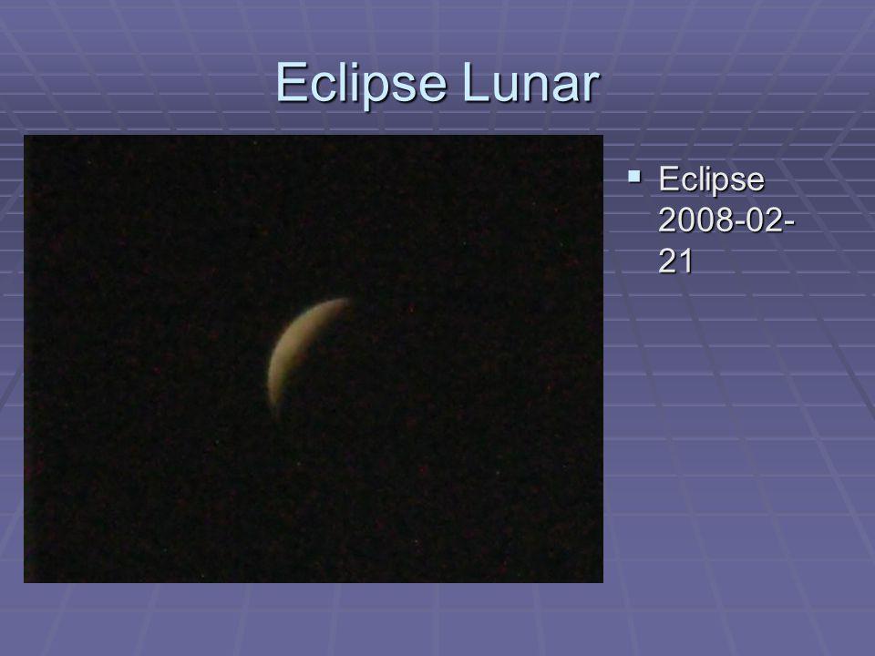 Eclipse Lunar  Eclipse 2008-02- 21