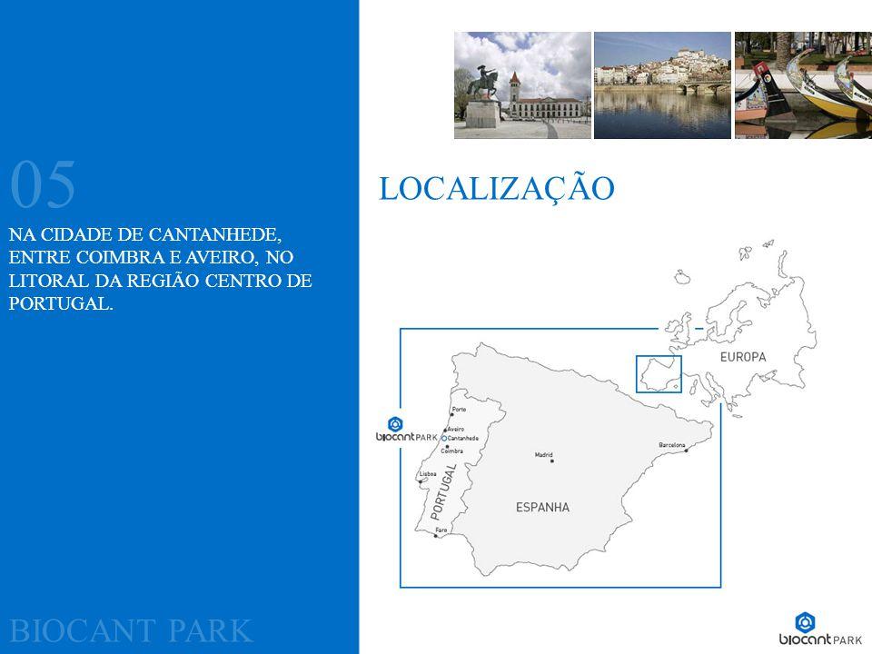 NA CIDADE DE CANTANHEDE, ENTRE COIMBRA E AVEIRO, NO LITORAL DA REGIÃO CENTRO DE PORTUGAL. BIOCANT PARK 05 LOCALIZAÇÃO