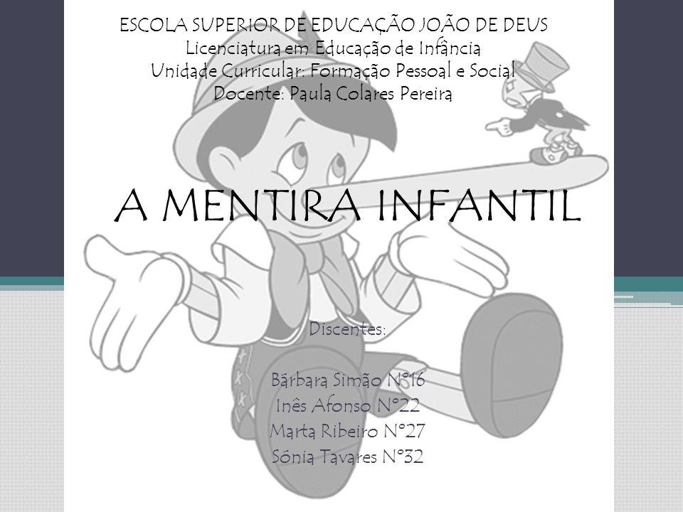 ESTRATÉGIAS DE COMBATE À MENTIRA INFANTIL
