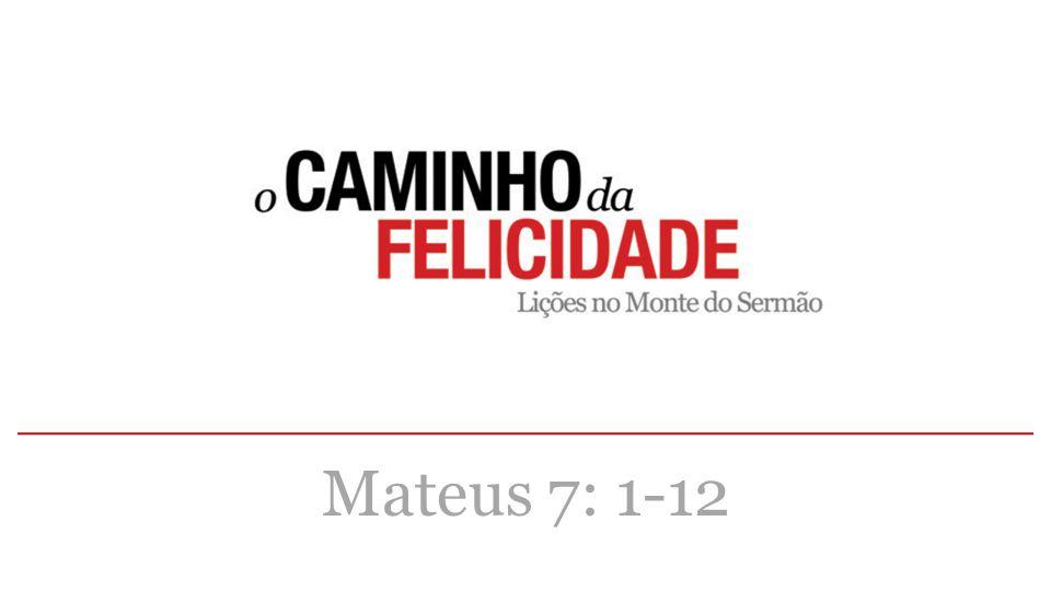 Mateus 7: 1-12